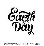 earth day handwritten lettering.... | Shutterstock .eps vector #1051942361