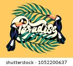 paradise.  vector poster with... | Shutterstock .eps vector #1052200637