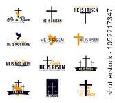 he is risen. church easter logo ... | Shutterstock .eps vector #1052217347