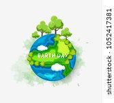 earth day. eco friendly concept.... | Shutterstock .eps vector #1052417381