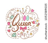 queen text. the roses and... | Shutterstock . vector #1052589035