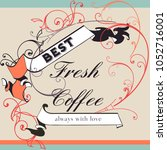 coffee vector poster with... | Shutterstock .eps vector #1052716001