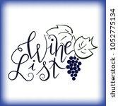 hand drawn lettering wine list... | Shutterstock .eps vector #1052775134