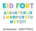 kid font. children's font. set...   Shutterstock .eps vector #1052779421