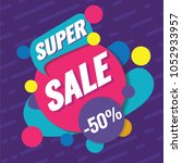 super sale template. sale and... | Shutterstock .eps vector #1052933957