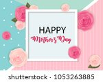 happy mother s day cute... | Shutterstock .eps vector #1053263885