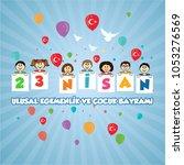 april 23 national sovereignty... | Shutterstock .eps vector #1053276569