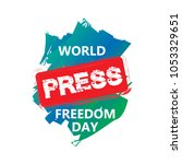 world press freedom day | Shutterstock .eps vector #1053329651