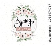 spring sale background with... | Shutterstock .eps vector #1053474767