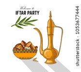 dates for iftar party. hand... | Shutterstock .eps vector #1053677444