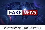 Fake News Broadcasting...