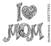 i love mom. mother's day poster ... | Shutterstock .eps vector #1053772931