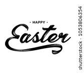 happy easter lettering greeting ... | Shutterstock . vector #1053806354