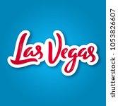 las vegas   hand drawn... | Shutterstock .eps vector #1053826607