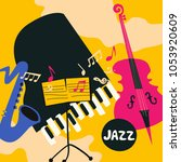 jazz music festival colorful...   Shutterstock .eps vector #1053920609