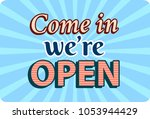 come in we are open banner in... | Shutterstock .eps vector #1053944429