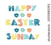 vector vintage  easter phrases. ...   Shutterstock .eps vector #1053985391