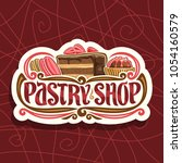 vector logo for pastry shop ... | Shutterstock .eps vector #1054160579