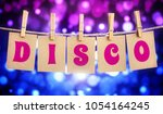 disco party sign hanging by... | Shutterstock . vector #1054164245