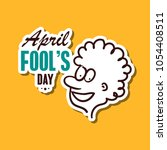 april fools day. funny sticker...   Shutterstock .eps vector #1054408511