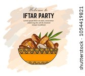 dates for iftar party. hand... | Shutterstock .eps vector #1054419821