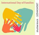 international day of families.... | Shutterstock .eps vector #1054434587