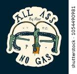 all ass no gas   vintage race... | Shutterstock .eps vector #1054490981