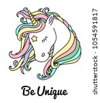 Stock vector beautiful unicorn vector head with rainbow hair mane and inscription be unique design for t shirt 1054591817