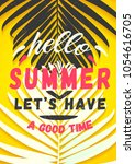 hello summer let's have a good... | Shutterstock .eps vector #1054616705