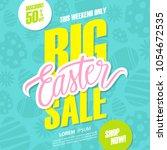 big easter sale. this weekend... | Shutterstock .eps vector #1054672535