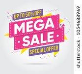 super sale  mega sale  sale...   Shutterstock .eps vector #1054688969