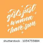 girls just wanna have sun  ...   Shutterstock .eps vector #1054755884