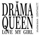 slogan  drama queen print for t ... | Shutterstock .eps vector #1054766177