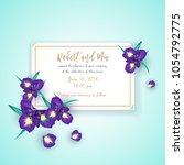 iris flower wedding invitation... | Shutterstock .eps vector #1054792775