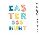 vector vintage  easter phrases ....   Shutterstock .eps vector #1054798319