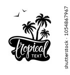 Tropical Text And Vintage Labe...