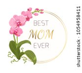 mothers day greeting card... | Shutterstock .eps vector #1054958411