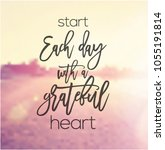 quote   start each day with a... | Shutterstock . vector #1055191814