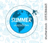 summer vacation poster with sun ... | Shutterstock . vector #1055286665