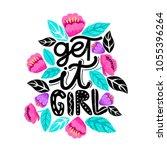 get it girl  handdrawn... | Shutterstock .eps vector #1055396264