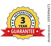 3 year satisfaction guarantee... | Shutterstock .eps vector #1055496671