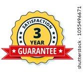 3 year satisfaction guarantee... | Shutterstock .eps vector #1055496671