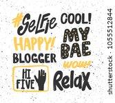 selfie  cool  happy  my bae ... | Shutterstock .eps vector #1055512844