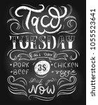 taco tuesday chalkboard vector...   Shutterstock .eps vector #1055523641