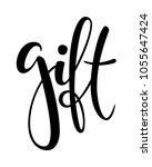 gift. hand drawn brush pen...   Shutterstock .eps vector #1055647424