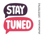 stay tuned. vector hand drawn... | Shutterstock .eps vector #1055703761