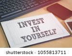 invest in yourself. business... | Shutterstock . vector #1055813711
