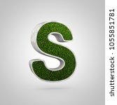 grass letter s uppercase. 3d... | Shutterstock . vector #1055851781