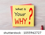 what is your why written on... | Shutterstock . vector #1055962727