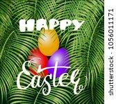 happy easter lettering ... | Shutterstock .eps vector #1056011171